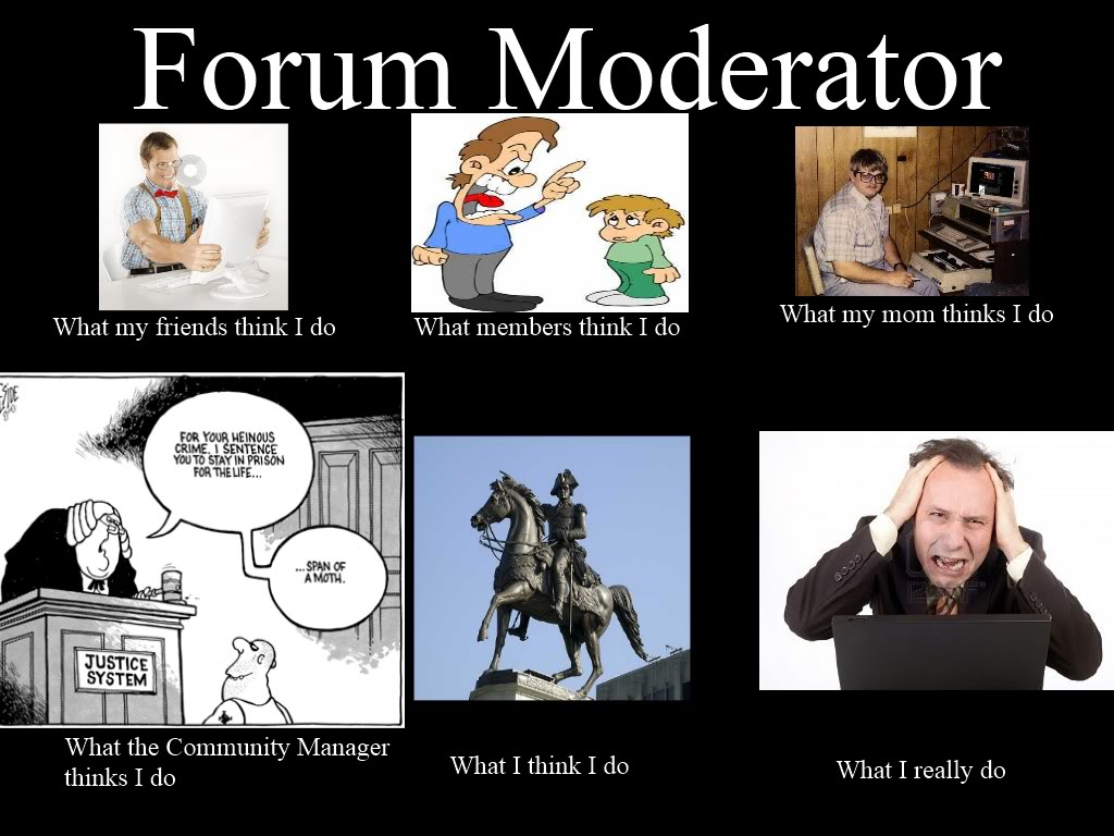 post 9625 13911624589382 how do you contact a moderator? page 2 metachat toytown germany,Moderator Meme