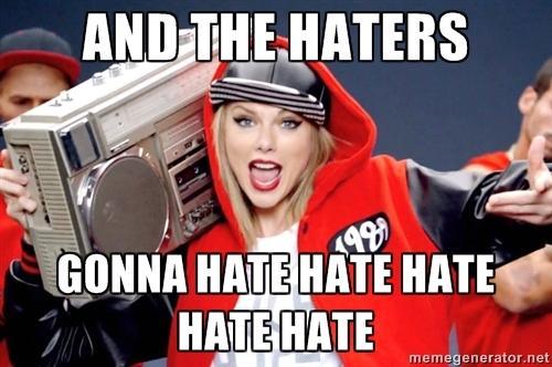Haters-Gonna-Hate-Meme-Taylor-Swift-13.jpg