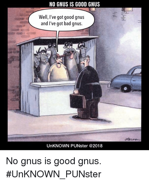 no-gnus-is-good-gnus-well-ive-got-good-gnus-30105845.png