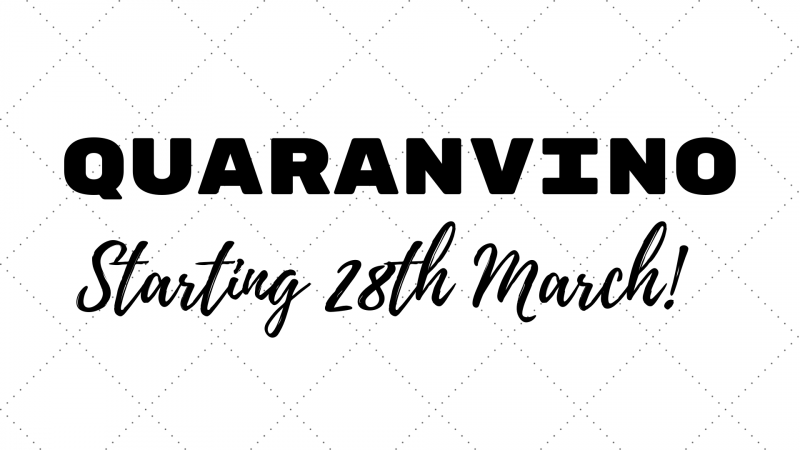 QUARANVINO Starting 28th March.png