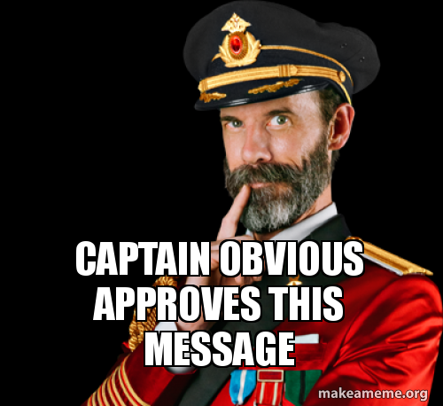 5fb78dc61aa63_captain-obvious-approves-5